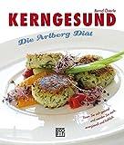 KERNGESUND: Die Arlberg Diät