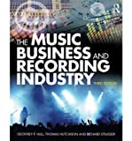 img - for [(The Music Business and Recording Industry: Delivering Music in the Twenty-First Century)] [Author: Geoffrey P. Hull] published on (December, 2010) book / textbook / text book