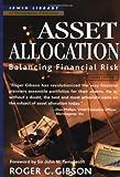 Asset Allocation: Balancing Financial Risk
