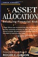 Asset Allocation: Balancing Financial Risk,