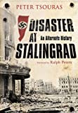 Disaster at Stalingrad: An Alternate History