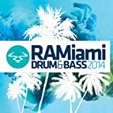 RAMiami Drum & Bass 2014