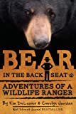 Kim DeLozier Bear in the Back Seat: Adventures of a Wildlife Ranger in the Great Smoky Mountains National Park: 1