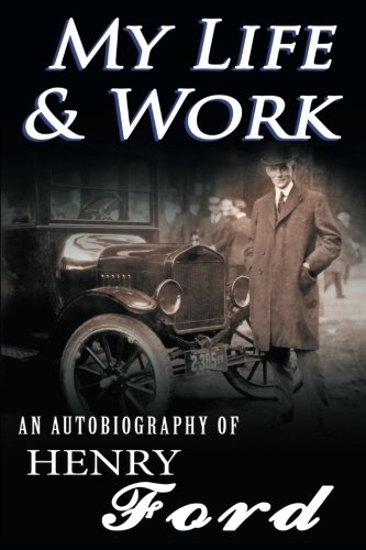 my-life-work-an-autobiography-of-henry-ford