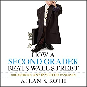 How a Second Grader Beats Wall Street Audiobook