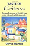 Taste of Eritrea: Recipes from One of East Africa's Most Interesting Little Countries (New Hippocrene Original Cookbooks) (0781807646) by Olivia Warren
