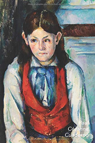 Paul Cézanne Cuaderno El Niño del Chaleco Rojo | Elegante y Practico | Libreta Para Escribir | Para Tomar Notas (Cuadernos Para Escribir)  [Lode, Parode] (Tapa Blanda)