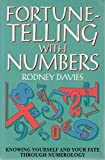 img - for Fortune-Telling With Numbers: Knowing Yourself and Your Fate Through Numerology book / textbook / text book