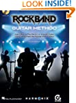 Rock Band Guitar Method: Learn How to...