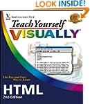 Teach Yourself Visually HTML (Teach Y...