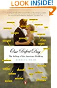 One Perfect Day: The Selling of the American Wedding