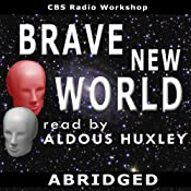 Brave New World (Dramatized) | [Aldous Huxley]