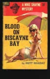 Blood On Biccayne Bay (0440002680) by Brett Halliday