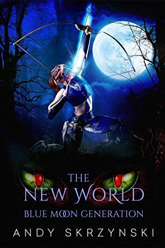 the-new-world-blue-moon-generation-english-edition