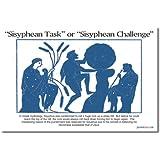 Sisyphean Task /Sisyphean Challenge, Classroom Poster