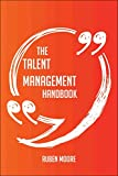 img - for The Talent Management Handbook - Everything You Need To Know About Talent Management book / textbook / text book