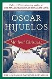 Mr. Ives Christmas (0060927542) by Hijuelos, Oscar