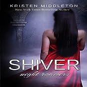 Shiver: Night Roamers, Book 2 | Kristen Middleton