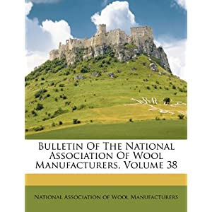 Tire Kingdom Corporate Office on Bulletin Of The National Association Of Wool Manufacturers  Volume 38