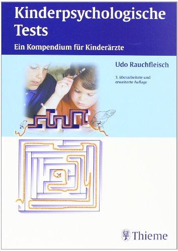 Kinderpsychologische Tests: Ein Kompendium für Kinderärzte