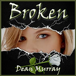 Broken: Reflections | [Dean Murray]