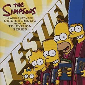 The Simpsons Testify: A Whole Lot More Original Music From The Television Series