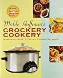 Mable Hoffman's Crockery Cookery, Revised Edition (1557882177) by Hoffman, Mable