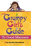 Rachel Aboukhair The Grumpy Girl's Guide to Good Manners