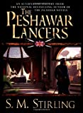 The Peshawar Lancers (0451458486) by Stirling, S. M.