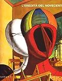 L'eredità del Novecento. I capolavori della collezione Mazzolini