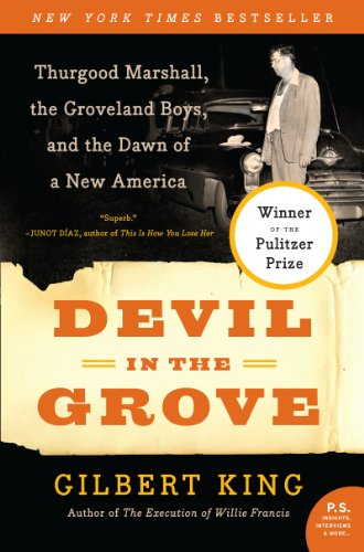 Devil in the Grove: Thurgood Marshall, the Groveland Boys, and the Dawn of a New America: Gilbert King: 9780061792267: Amazon.com: Books