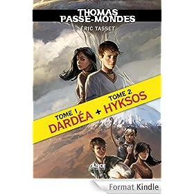 Thomas Passe-Mondes, Tomes 1 et 2 : Edition sp�ciale: Dard�a suivi de Hyksos