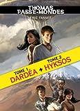 Thomas Passe-Mondes, Tomes 1 et 2 : Edition spéciale: Dardéa suivi de Hyksos...
