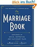 The Marriage Book: Centuries of Advic...