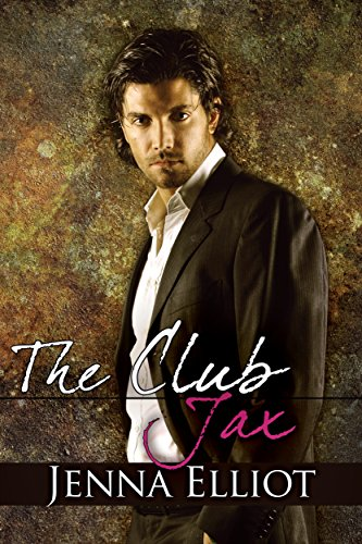 The Club: Jax (The Club Series Book 3)