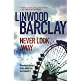 Never Look Awayby Linwood Barclay