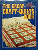Great Craft-Quilts Book (0806955384) by American School of Needlework