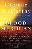 img - for Blood Meridian: Or the Evening Redness in the West book / textbook / text book