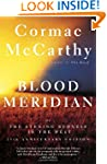 Blood Meridian: Or the Evening Rednes...