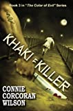 img - for Khaki = Killer: A Young Adult Paranormal Thriller (The Color of Evil Series) book / textbook / text book