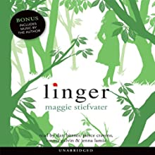 Linger (       UNABRIDGED) by Maggie Stiefvater Narrated by Jenna Lamia