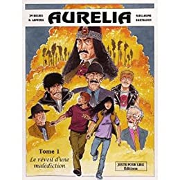 Aurélia, Tome 1 : Le réveil d'une malédiction