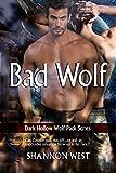 Bad Wolf (Dark Hollow Wolf Pack Book 12)