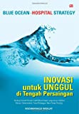 img - for Blue Ocean - Hospital Strategy (Indonesian Edition) book / textbook / text book