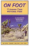 On Foot in Joshua Tree National Park: A Comprehensive Hiking Guide