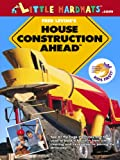 House Construction Ahead