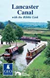 Lancaster Canal (Inland Waterways of Britain)