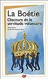 Discours de la servitude volontaire par Etienne de La Bo�tie