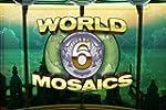 World Mosaics 6: Die geheimnisvolle S...