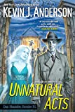 Unnatural Acts (Dan Shamble, Zombie PI Book 2)